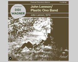 John Lennon/Plastic Ono Band discoteca basica ricardo alexandre muito post